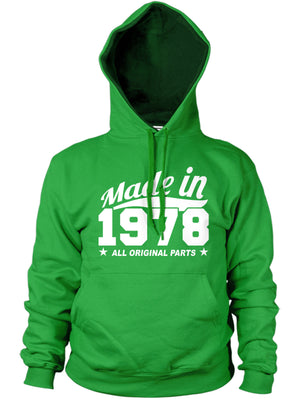 MADE IN 1978 ALL ORIGINAL PARTS HOODIE MENS WOMENS BIRTHDAY GIFT FAMILY PRESENT