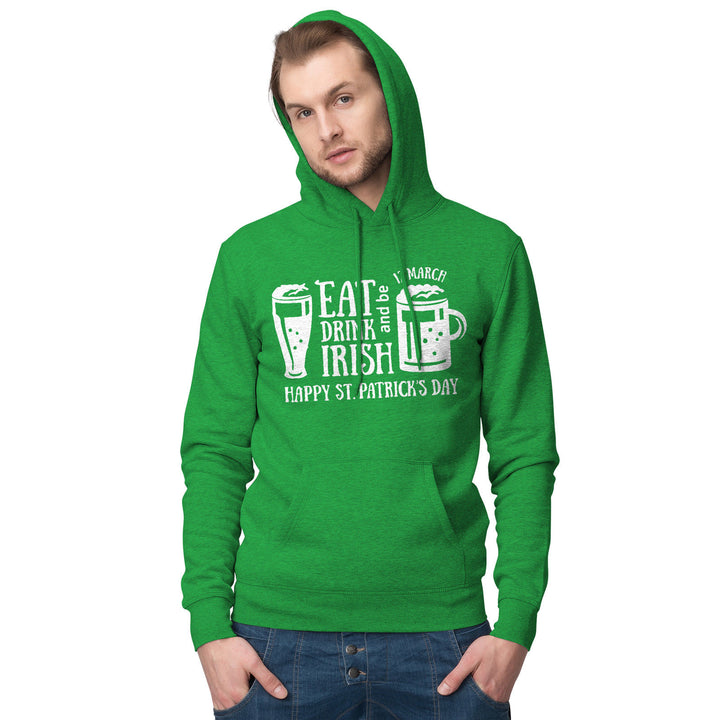 Eat Drink & Be Irish Hoodie St Patricks Day Ireland Hoody Sweatshirt T Shirt P35