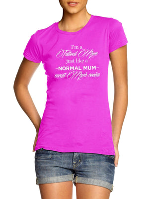 I'm a Tattooed Mum Just Like A Normal Mum Except Much Cooler T Shirt Mothers Day