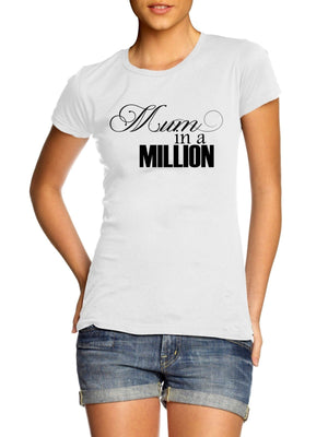 Mum in a Million Womens T Shirt Gift Novelty Present Special Mothers Day Baby