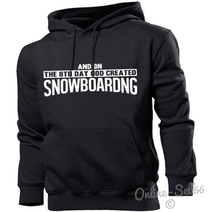 And On The 8th Day God Created Snowboarding Hoodie Mens Women Snowboarder Slopes, Main Colour Black