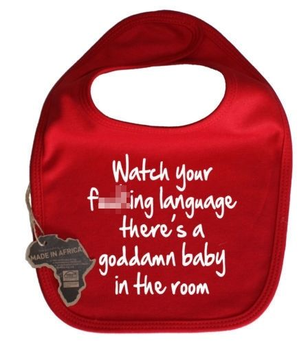 Watch Your Language Theres A Baby In The Room Bib Velcro Funny Adorable Cute Kid