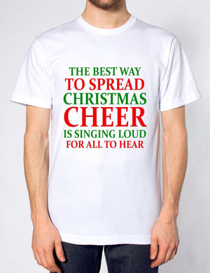 THE BEST WAY TO SPREAD XMAS CHEERS SLOGAN T SHIRT CHRISTMAS ELF FUNNY FESTIVE