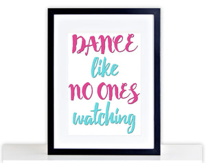 Dance Like No Ones Picture Funny Poster Framed Mounted Kitchen Party Print 221