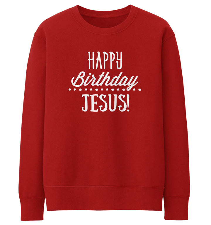 Happy Birthday Jesus Sweater Christmas Jumper Slogan Men Women Kids Funny JC26