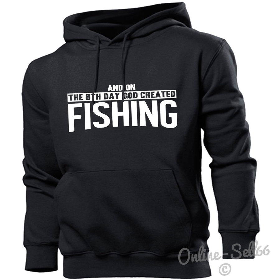 And On The 8th Day God Created Fishing Hoodie Men Women Fisherman Catch Fish, Main Colour Black