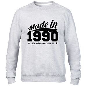 MADE IN 1990 ALL ORIGINAL PARTS SWEATER MENS WOMENS FUNNY PRESENT COOL BIRTHDAY