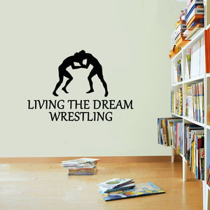 Wrestling Sticker Living The Dream Wrestle Fight Wall Vinyl Print Decal Art
