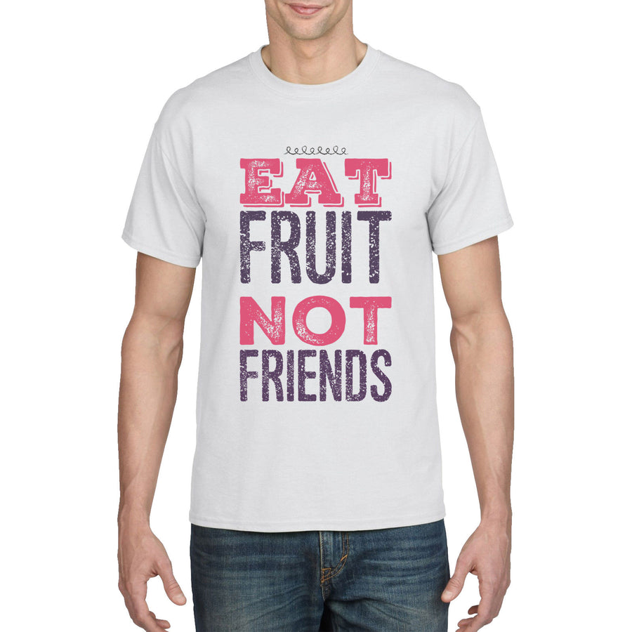Vegan T Shirt Eat Fruit Not Friends Funny T-Shirt Womens Vegan Top Mens Vegy 871
