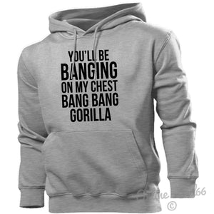 You'll Be Banging On My Chest Bang Bang Gorilla Hoodie Hoody Men Women Kids, Main Colour Sport Grey