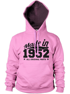 MADE IN 1952 ALL PARTS ORIGINAL HOODIE MENS WOMENS FUNNY COOL BIRTHDAY PRESENT