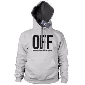 F*** Off Funny Rude Offensive Hoodie - Birthday Gift Mens Sweatshirt Womens 739