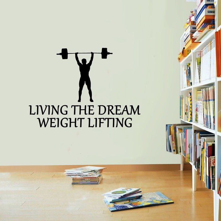 Weight Lifting Sticker Living The Dream Gym Fitness Wall Vinyl Print Decal Art