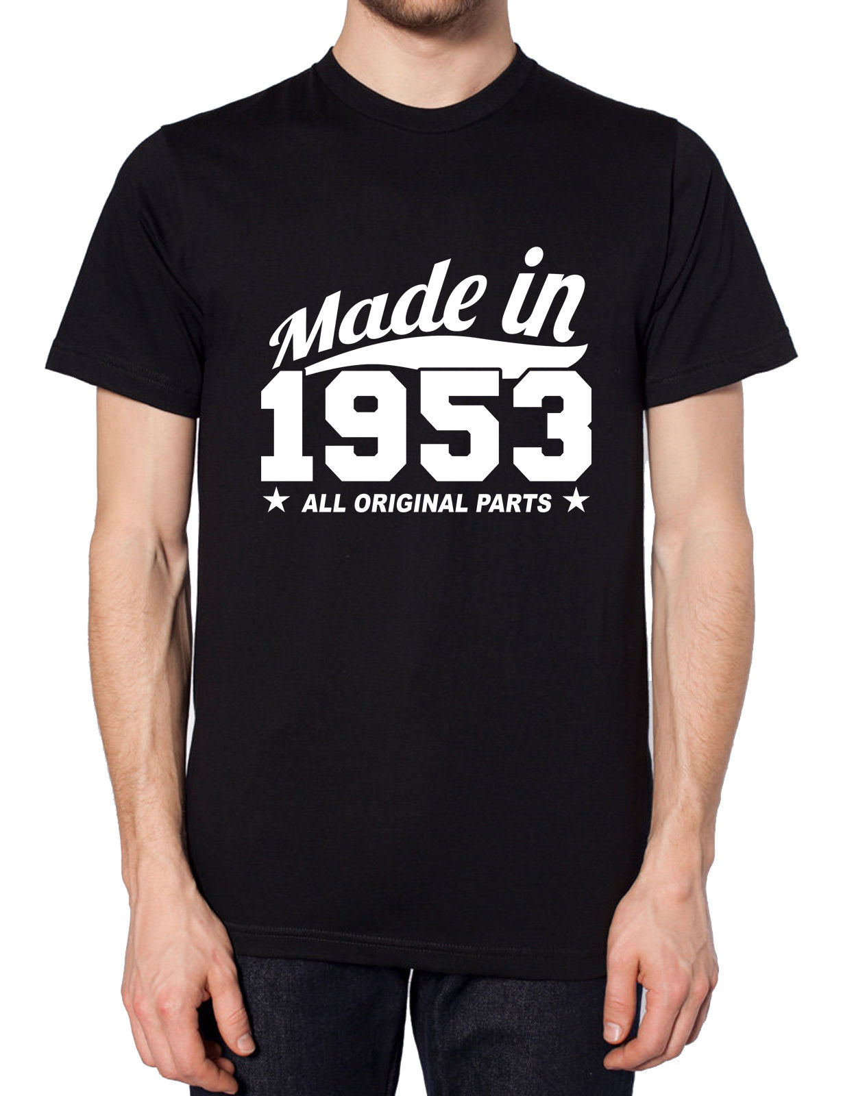 MADE IN 1953 ALL ORIGINAL PARTS T SHIRT TOP FUNNY HUMOUR GIFT PRESENT GRANDAD , Main Colour Black