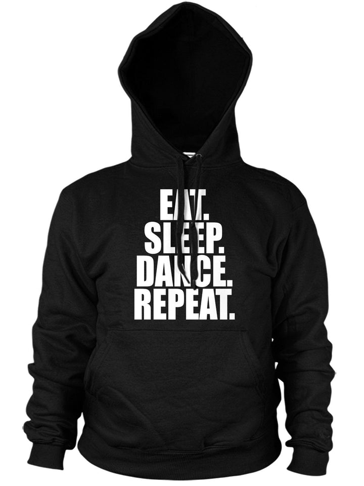EAT SLEEP DANCE SLOGAN HOODIE BREAK MEN WOMEN STREET GIFT PRESENT KIDS IDEA GIRL