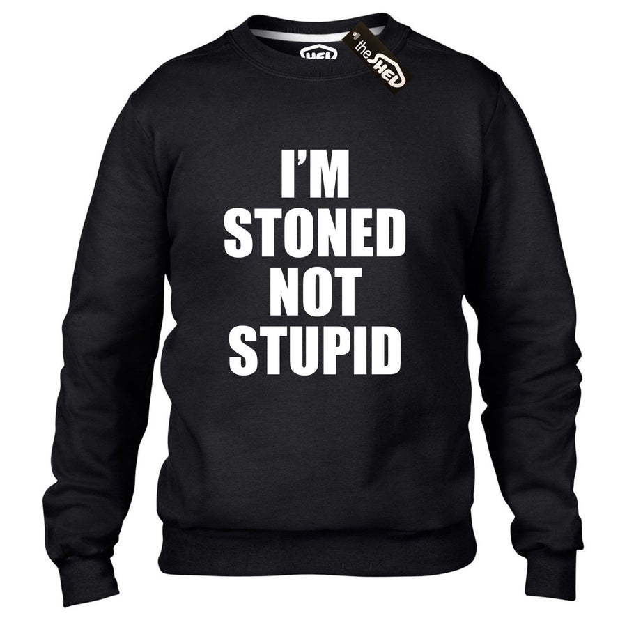 Im Stoned Not Stupid Funny Drug Marijuana Sweater Womens High Sweatshirt  Dope