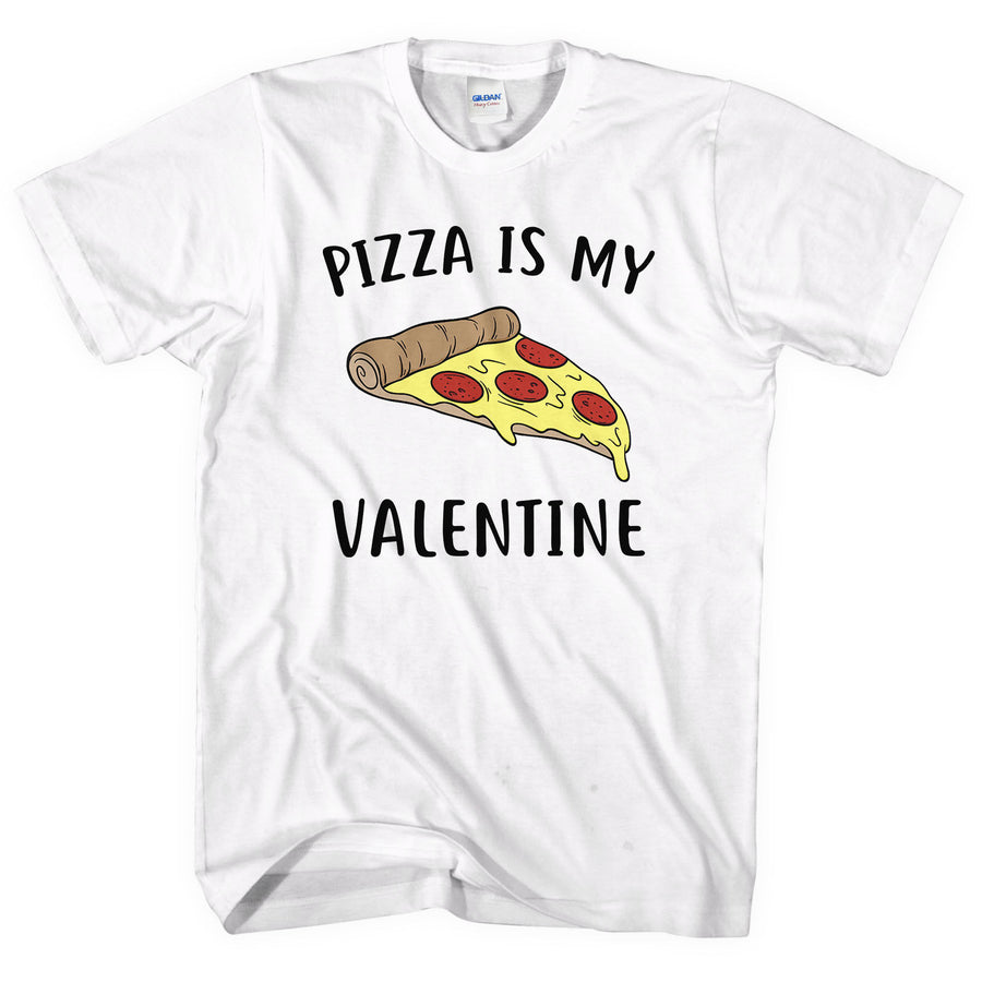 Pizza is my valentine t-shirt Funny Pizza Lover Gift Day Men Women Kid Swag L184