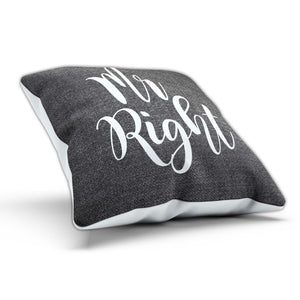 Mr Right Mrs Always Right Cushion Cute Pillow Marriage New Home Romance Corrrect