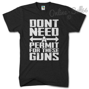Dont Need a Permit for these Guns Gym Tshirt Holiday Muscle Train T Shirt Summer, Main Colour Black