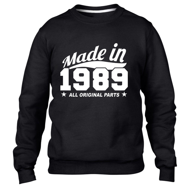MADE IN 1989 ALL ORIGINAL PARTS SWEATER MENS WOMENS FUN BIRTHDAY COOL PRESENT