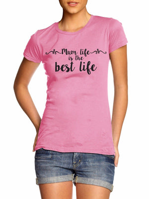 Mum Life Is The Best Life T Shirt Top Mother's Day Sunday Kids Love  ME7