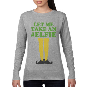 Let Me Take an Elfie Funny Christmas JUMPER Elf Novelty Selfie Sweatshirt 465
