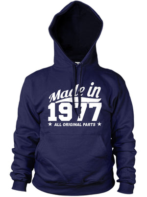 MADE IN 1977 ALL ORIGINAL PARTS HOODIE MENS WOMENS BIRTHDAY FAMILY PRESENT FUNNY