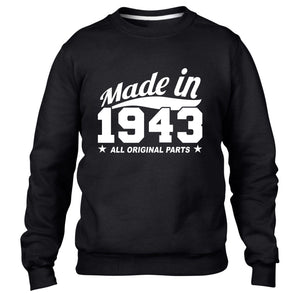MADE IN 1943 ALL ORIGINAL PARTS SWEATER MENS WOMENS BIRTHDAY PRESENT FUN FAMILY