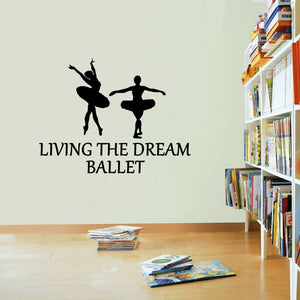 Ballet Living The Dancing Wall Sticker Vinyl Dancer Print Decor Decal Art Wall