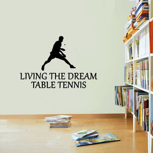 Table Tennis Sticker Living The DreamSport Ping Pong Wall Vinyl Print Decal Art