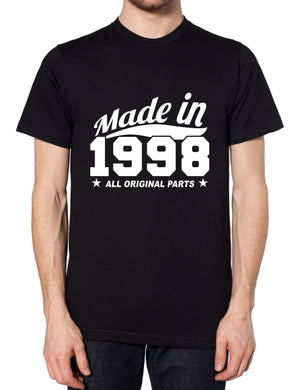 MADE IN 1998 ALL ORIGINAL PARTS T SHIRT BIRTHDAY GIFT COMEDY NOVELTY CHRISTMAS, Main Colour Black