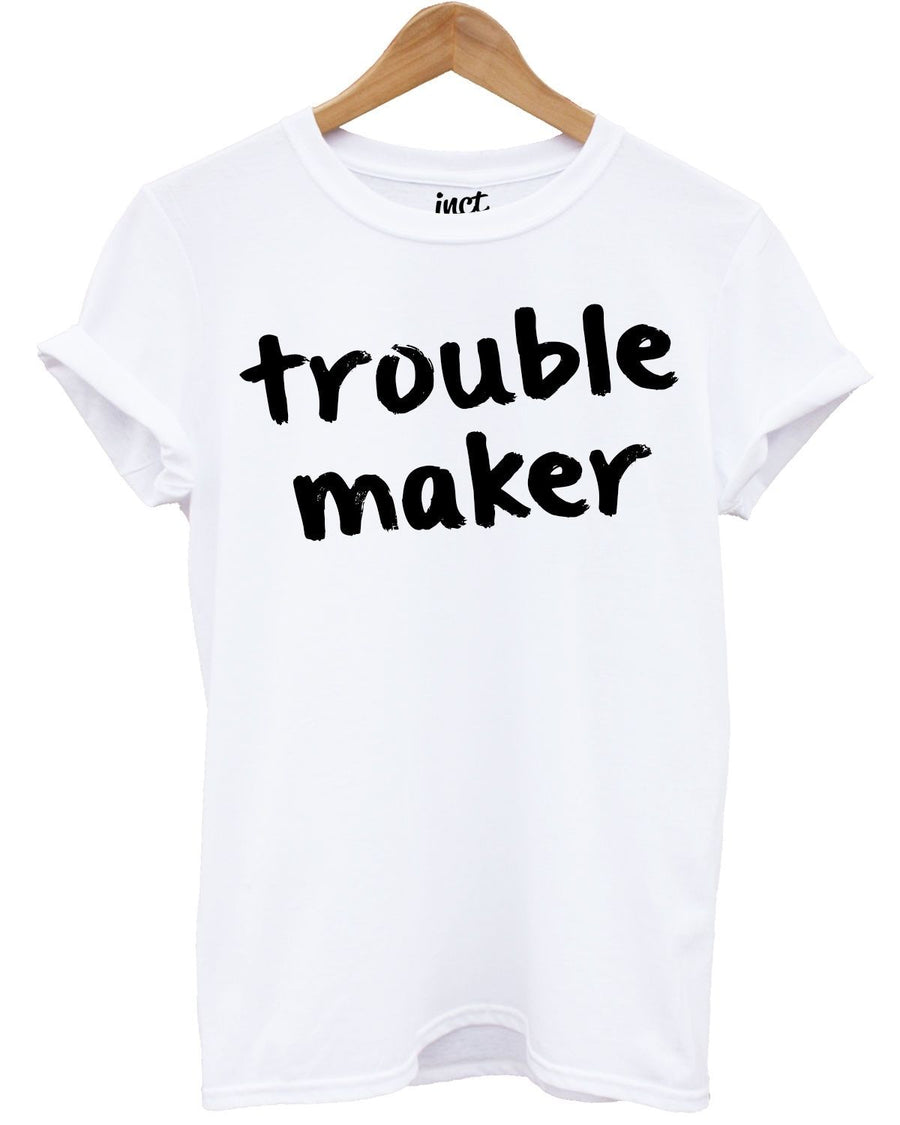 Trouble Maker T Shirt Hipster Indie Naughty Child Kids Mens Womens Song Slogan