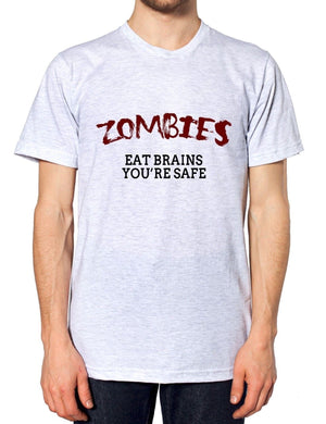 Zombies Eat Brains Your OK Funny Mens Dead Tshirt Walking t Shirt Womens Top, Main Colour Ash Grey