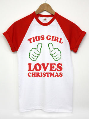 THIS GIRL LOVES CHRISTMAS T SHIRT FUNNY XMAS GIFT IDEA FOR HER TOP PRESENT 2014