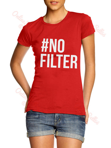 Image of # No Filter Womens Instagram Funny Twitter Tshirt top #nofilter Summer Holiday *