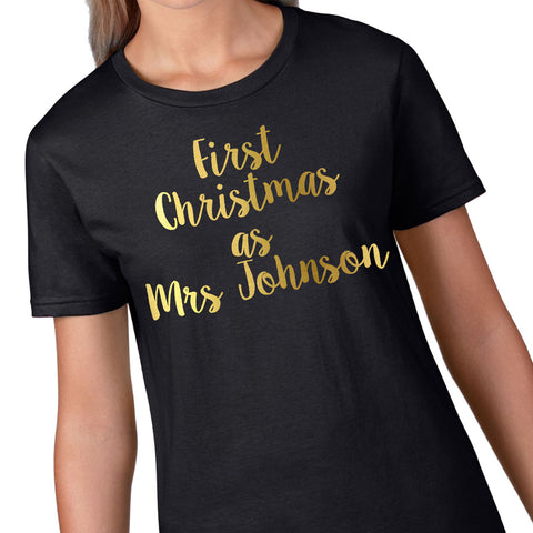 GOld First Christmas as Mrs Personalised Christmas T Shirt Womens Wedding CH55