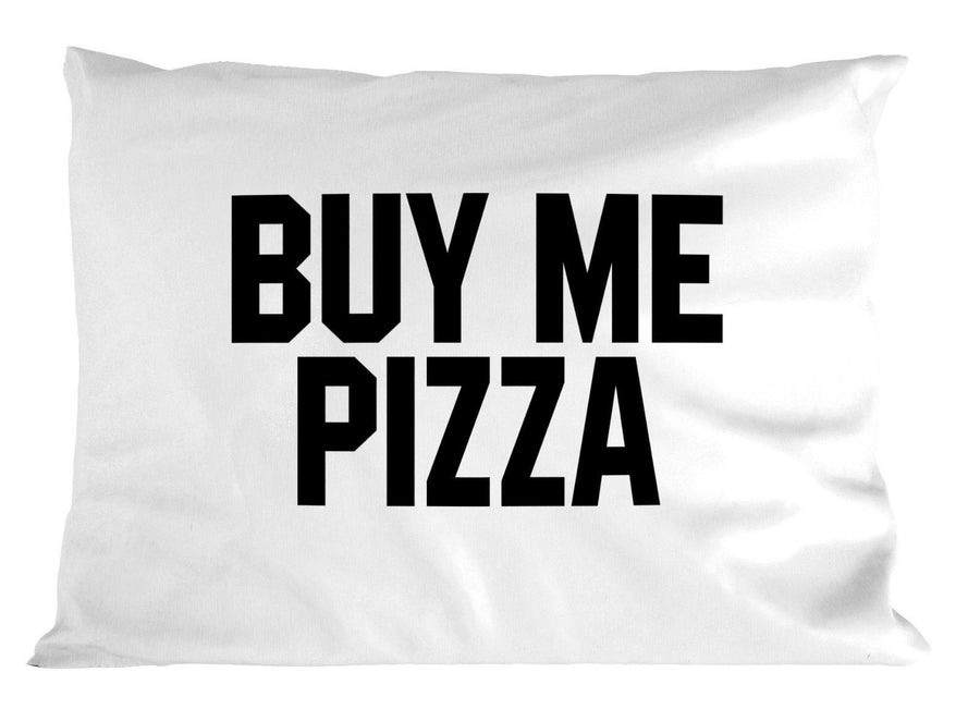 Touch My Butt Buy Me Pizza PILLOW Pair Bedroom Love Romance Tumblr Home Joke