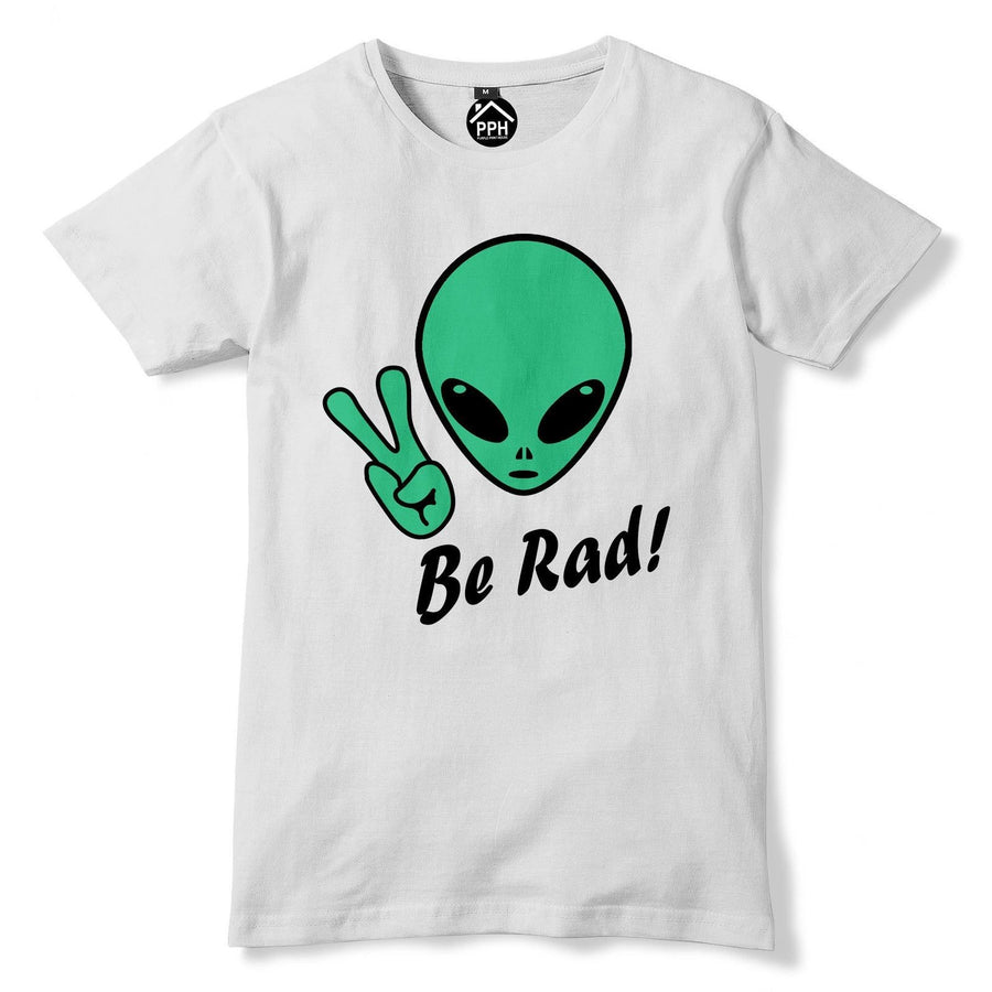 Alien Be Rad Funny T Shirt Space Galaxy Geek Dork Nasa Tshirt Top Hipster 327