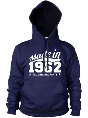 MADE IN 1962 ALL ORIGINAL PARTS HOODIE MENS WOMENS FAMILY BIRTHDAY FUNNY PRESENT