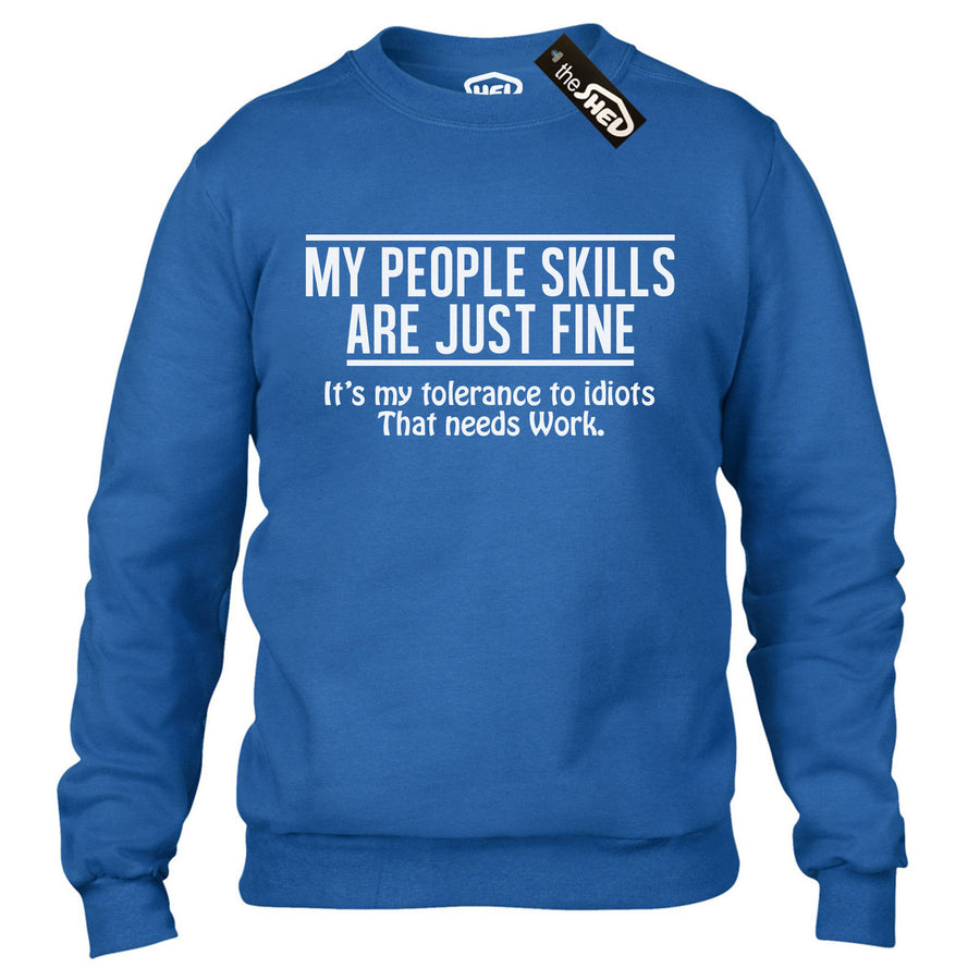 My People Skills are just Fine Funny Rude Sweatshirt Novelty Offensive Sweater