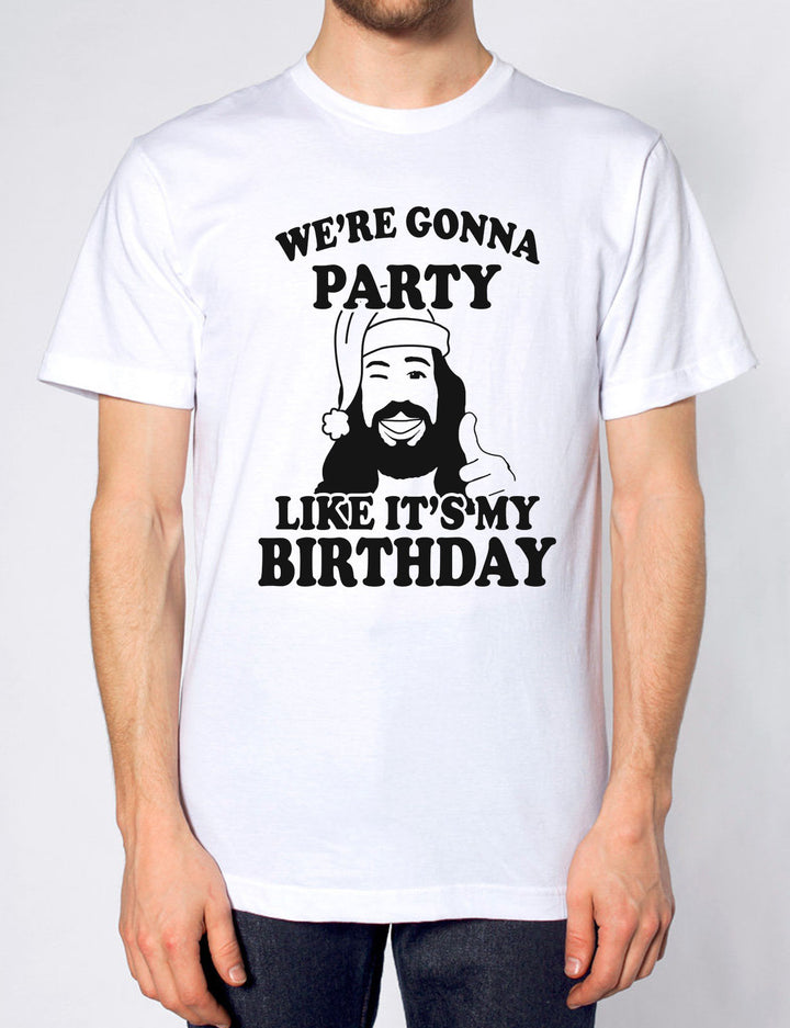 WE'RE GONNA PARTY LIKE IT'S MY BIRTHDAY T SHIRT JESUS FUNNY MEN WOMEN CHRISTMAS, Main Colour White