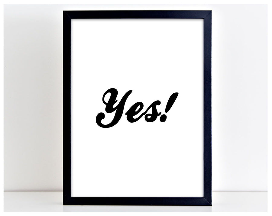 Yes Motivational Poster Print Typography Home Picture Frame Art PP51