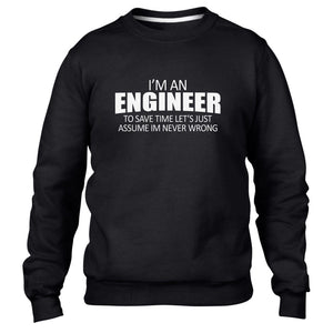 Im an Engineer Im always Right Funny Mens Sweatshirt Kids Sweat Top