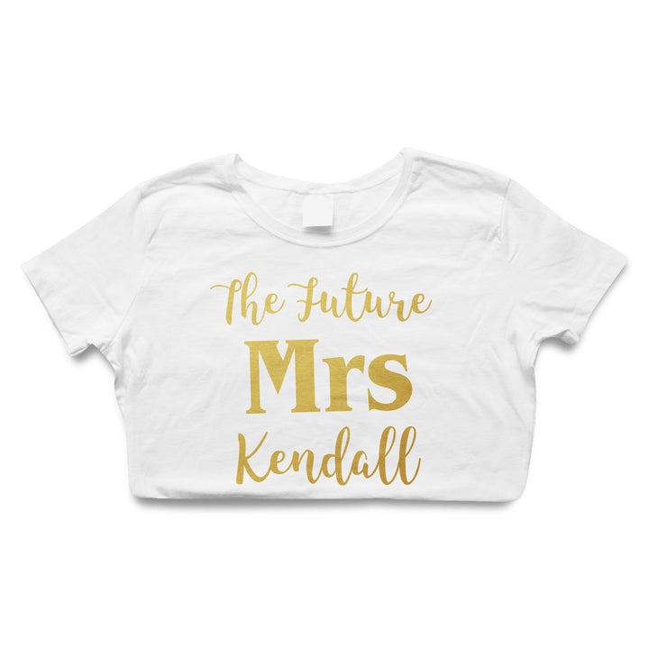 The Future Mrs T-Shirt Personalised Wedding Top Bride Hen Do Surname Custom L168