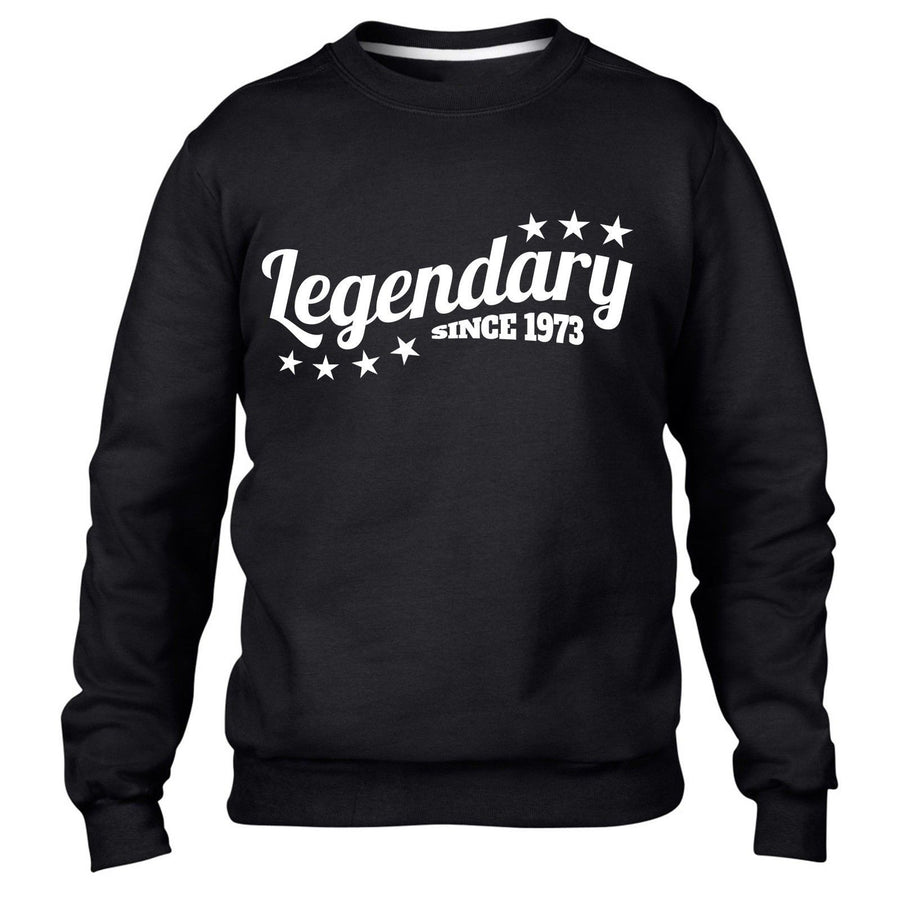 Legendary Since 1973 Sweatshirt Jumper Mens Womens Birthday funny Legend 43 44