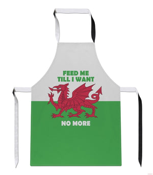 Feed Me Till I Want No More Wales Cymru Rugby APRON Kitchen British Tabard A6