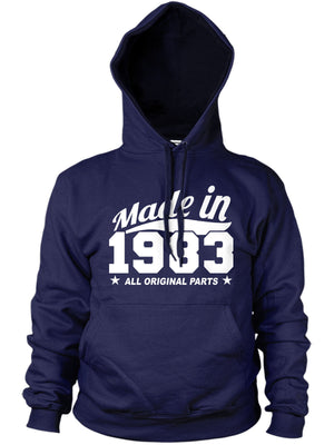 MADE IN 1983 ALL ORIGINAL PARTS HOODIE MENS WOMENS FUNNY 80'S GIFT BIRTHDAY