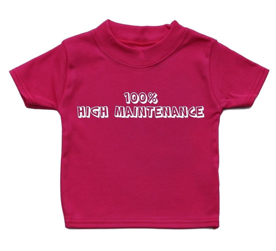 100% Maintenance Cute Baby T Shirt Kid Funky Boy Cool Adorable Gift Present Girl, Main Colour Bright Pink