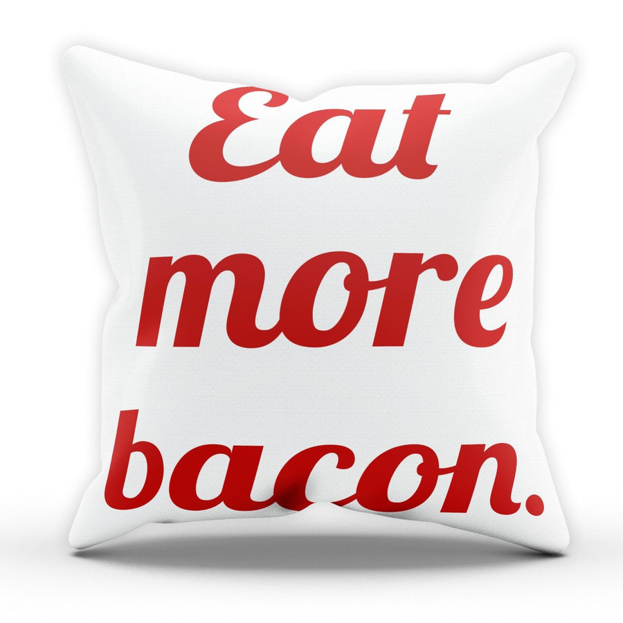 Eat More Bacon Funny Pillow Cushion Cover Case Food Hipster  Present Gift Bed