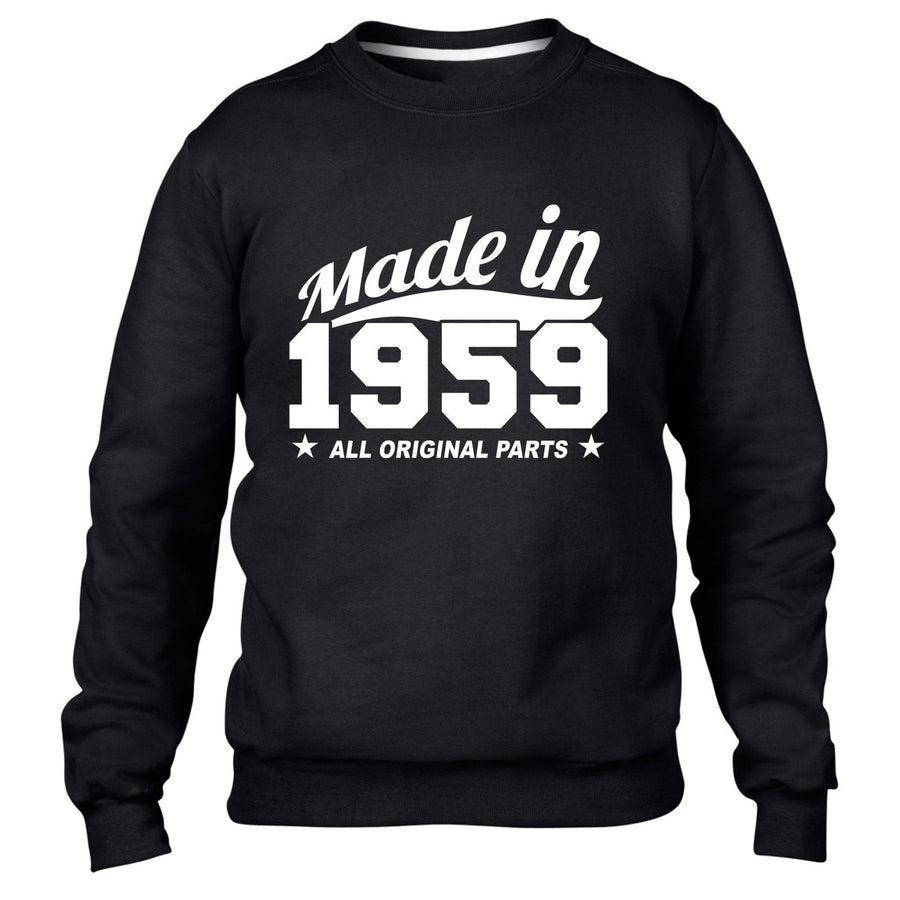 MADE IN 1959 ALL ORIGINAL PARTS SWEATER MENS WOMENS FUNNY GIFT COOL PRESENT